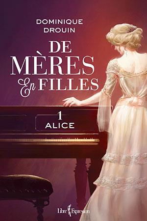 Tome 1 - Alice